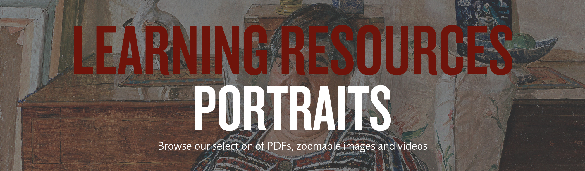 Learning resources Portraits